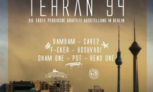 Tehran 94 - the first Persian Graffiti exhibition in Berlin